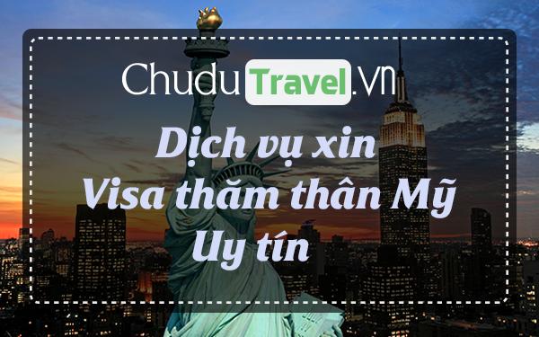 ☑ Dịch vụ xin visa đi Mỹ thăm thân uy tín, tận tâm, giá hợp lý ®
