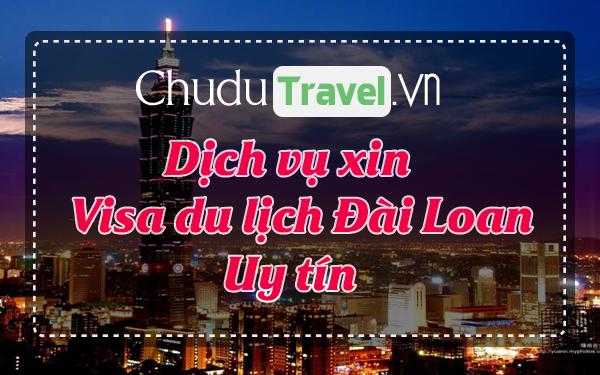 ☑ Dịch vụ xin visa Đài Loan, visa du lịch Đài Loan uy tín ®