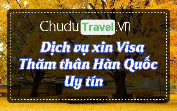 ☑ Dịch vụ xin visa thăm thân Hàn Quốc giá rẻ, uy tín, tận tâm ®