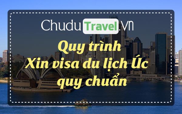 Quy trình xin visa du lịch Úc dễ dàng nắm bắt và thực hiện