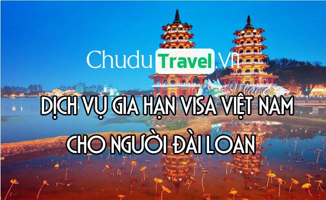 Dịch vụ gia hạn visa cho người Đài Loan ở Việt Nam