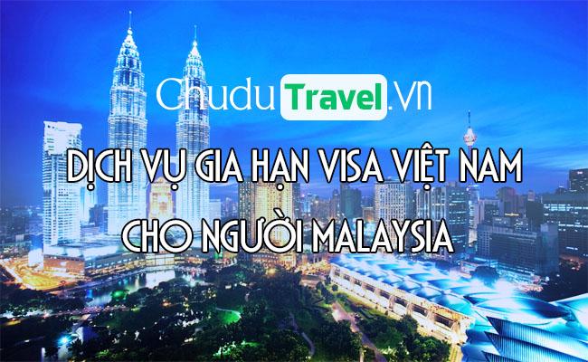 Dịch vụ gia hạn visa cho người Malaysia ở Việt Nam
