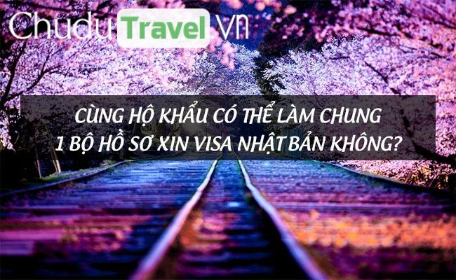 cung ho khau co the lam chung 1 bo ho so xin visa nhat ban khong