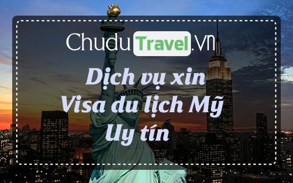 ☑ Dịch vụ xin visa Mỹ, xin visa du lịch Mỹ uy tín tận tâm ®