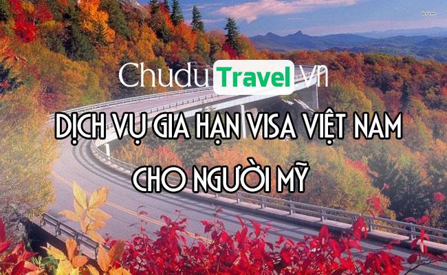 Dịch vụ gia hạn visa cho người Mỹ ở Việt Nam