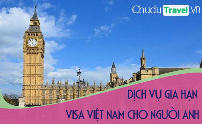 Dich vụ gia hạn visa cho người Anh tại Việt Nam