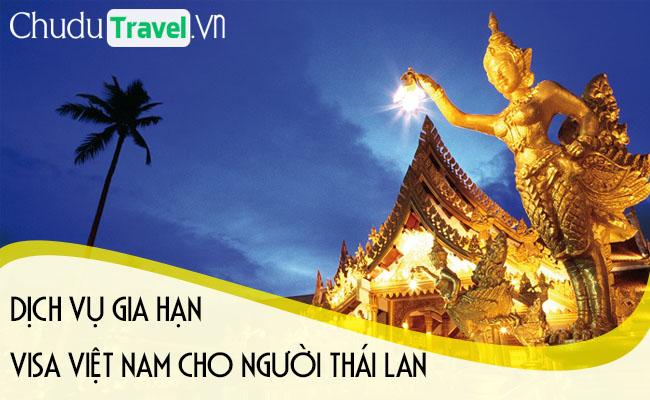 Dịch vụ gia hạn visa cho người Thái Lan ở Việt Nam