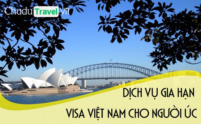 Dịch vụ gia hạn visa cho người Úc ở Việt Nam