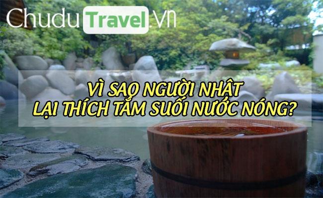 Vì sao người Nhật lại thích tắm suối nước nóng?