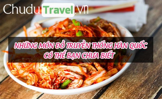 Những món đồ truyền thống Hàn Quốc có thể bạn chưa biết