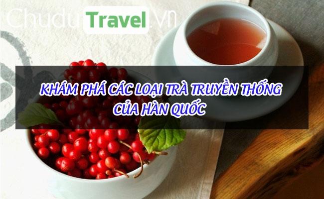 Khám phá các loại trà truyền thống của Hàn Quốc